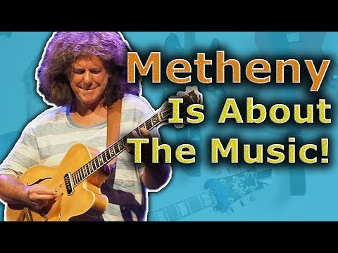 Pat Metheny Is Not About The Notes, Are You?