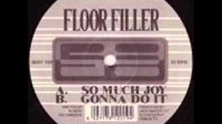 Floor Filler - So Much Joy