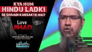 Love Jihad Can i marry a Hindu girl Zakir Naik best answer IslamSearch org