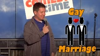 Gay Marriage (Stand Up Comedy)
