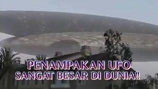 """VIDEO PENAMPAKAN UFO ASLI """"SANGAT BESAR TURUN KE BUMI"""" PENAMPAKAN UFO NYATA DI DUNIA !!"""
