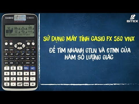 Tìm Nhanh GTLN & GTNN Của Hàm Số Lượng Giác | Casio Fx 580VNX