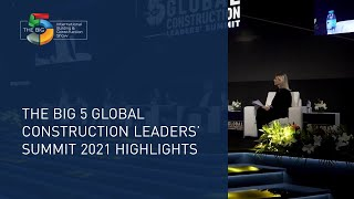 The Big 5 Global Construction Leaders' Summit 2021 Highlights