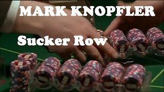 Watch Mark Knopfler Sucker Row video