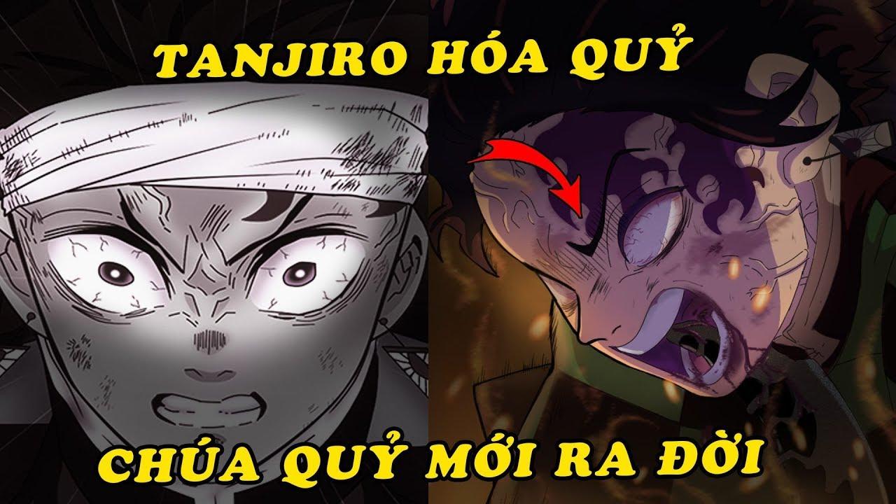 Con quỷ kháng mặt trời , chúa quỷ Tanjiro xuất hiện - Spoiler Kimetsu no Yaiba chap 201 mới nhất