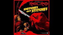 NECRO - 'SNITCHES GET STITCHES'