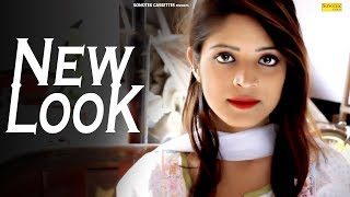 New Looks | Amit Nayak, Miss Manvi & Sameer Upadhyay | Gr Music | New Haryanvi Song 2018 | Sonotek