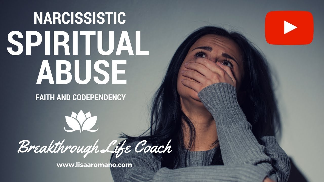 Narcissism in Organized Religions Spiritual Abuse Lisa A  Romano