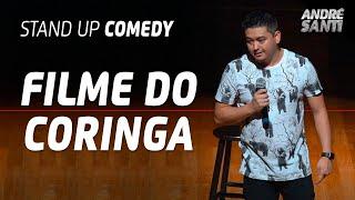 FUI ASSISTIR O CORINGA - André Santi - Stand Up Comedy