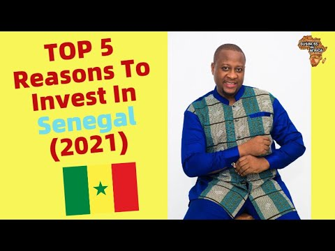 TOP 5 Reasons To Invest In Senegal (2021), BEST SMALL BUSINESS IDEAS IN SENEGAL AFRICA