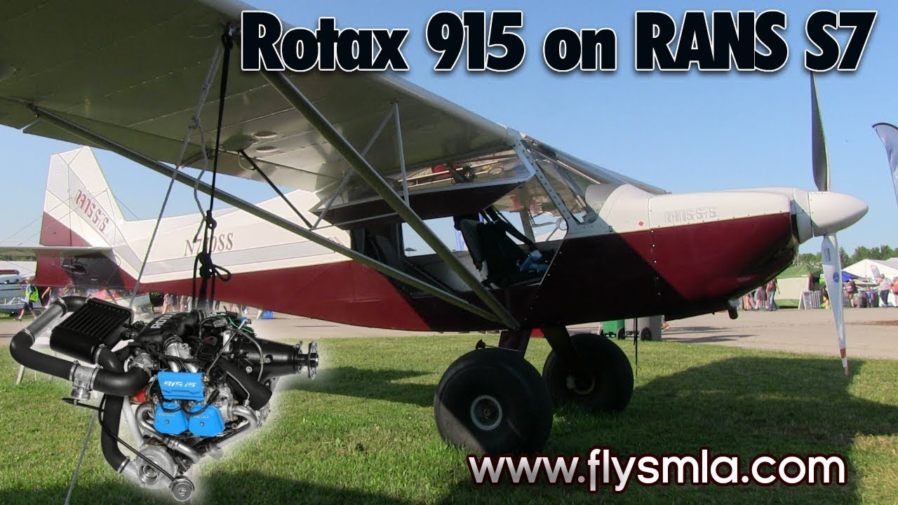 Rotax 915 iS fuel injected, turbocharged, intercooled 141 HP engine on RANS  S7