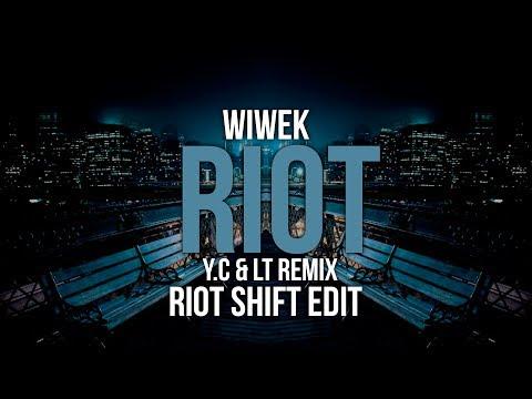 Wiwek - Riot (Yellow Claw & LNY TNZ Remix) (Riot Shift Edit)