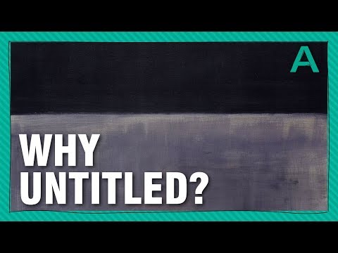 """Why Are Many Modern Artworks """"Untitled""""?   ARTiculations"""