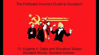 13. The Politically Incorrect Guide to Socialism