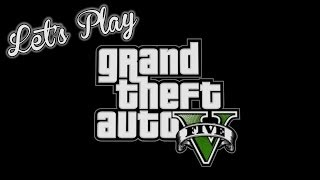 Repeat youtube video Let's Play – GTA V – Co-op Part 1