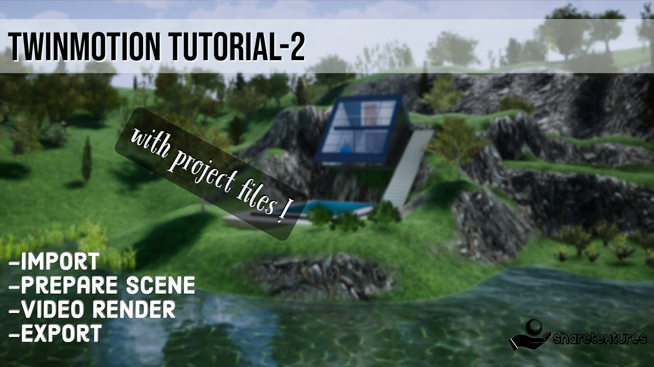 Twinmotion Tutorial 2 | Share Textures