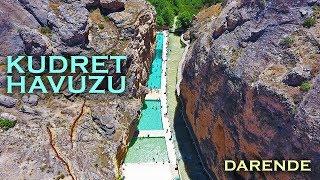 Kudret Havuzu Tanıtım   Darende - Malatya