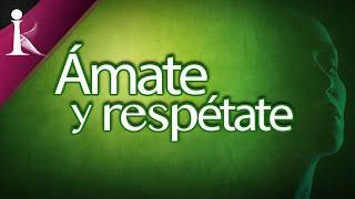 ÁMATE Y RESPÉTATE - MOTIVACIÓN PERSONAL - KAIZEN