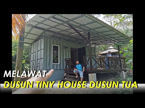 Dusun Tua Tiny House. Inspirasi bagi Rumah Kontena Malaysia & Indonesia. Living Big in a Tiny House.