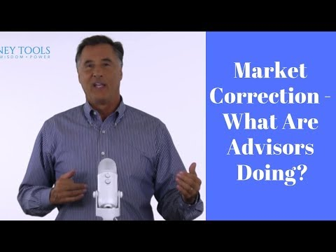 Market Correction - What Are Advisors Doing?