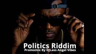 Politics Riddim Mix (Full) Feat. Morgan Heritage, Vybz Kartel, Busy Signal, (Mars Refix 2018)
