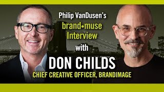 Brand•muse Interview with Don Childs of Brandimage with host Philip VanDusen