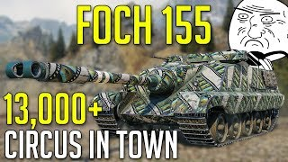 MEGA Foch 155 • Circus is in Town! ► World of Tanks AMX 50 Foch 155 Gameplay