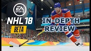 IN-DEPTH REVIEW of the NHL 18 Beta