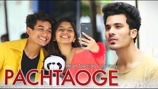 Pachtaoge | Heart Touching Love Story | Arijit Singh | Manazir and Nameera