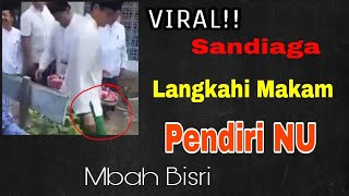 VIRAL!! Video SAndiaga 'LANGKAHI' Makam KH. Bisri Syansuri