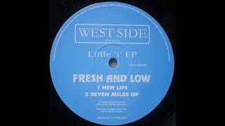 Fresh And Low - New Life