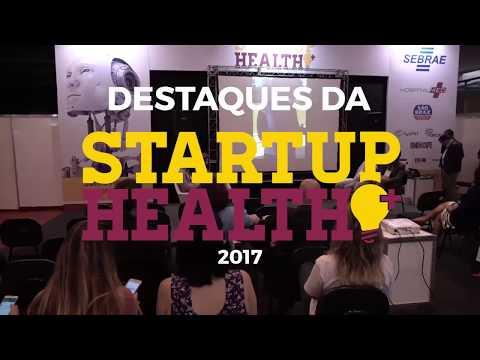 Startup Health 2017 - Melhores Momentos [HD]
