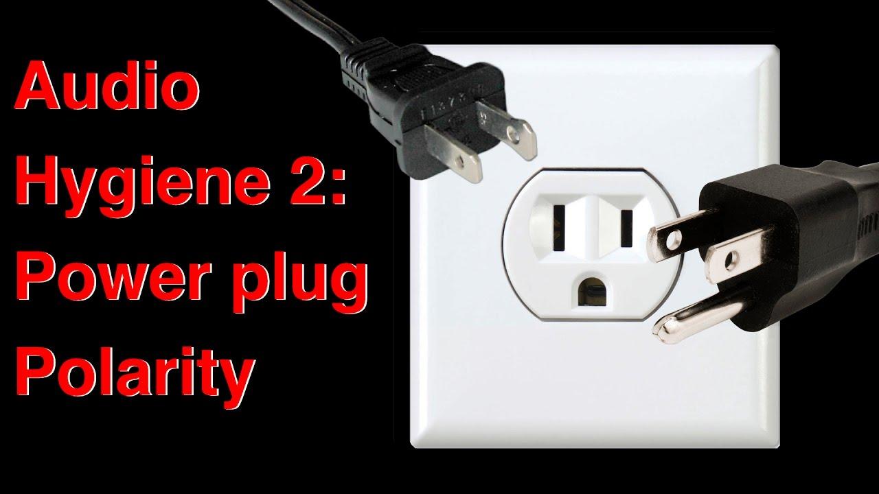02 Audio hygiene 2 Power plug polarity - YouTube