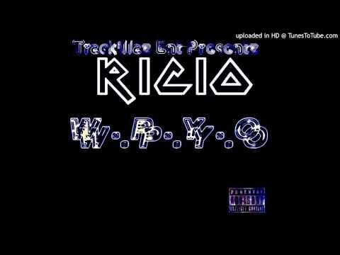 """""""W.P.Y.O.""""- Ricio"""
