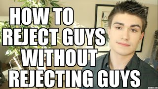 How to Reject Guys Nicely | JustTom