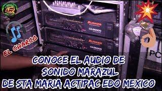 SISTEMA BUNKER AUDIO 🎛️🔊 EQUIPO DE AUDIO DEL CHARCO 🍺SONIDO MARAZUL🗻 DE  ACTIPAC MEXICO🇲🇽