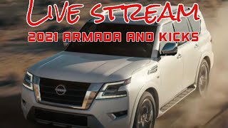 2021 Nissan Armada and Kicks Live stream
