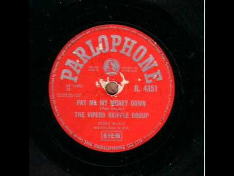 THE VIPERS SKIFFLE GROUP  PAY ME MY MONEY DOWN  78RPM