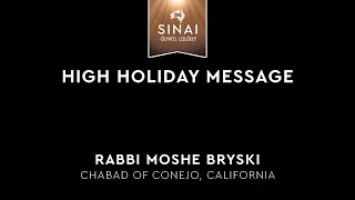 HIgh Holiday Message - Rabbi Moshe Bryski