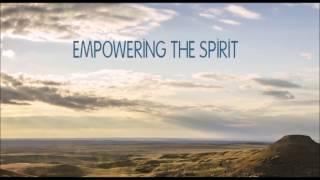 Empowering the Spirit
