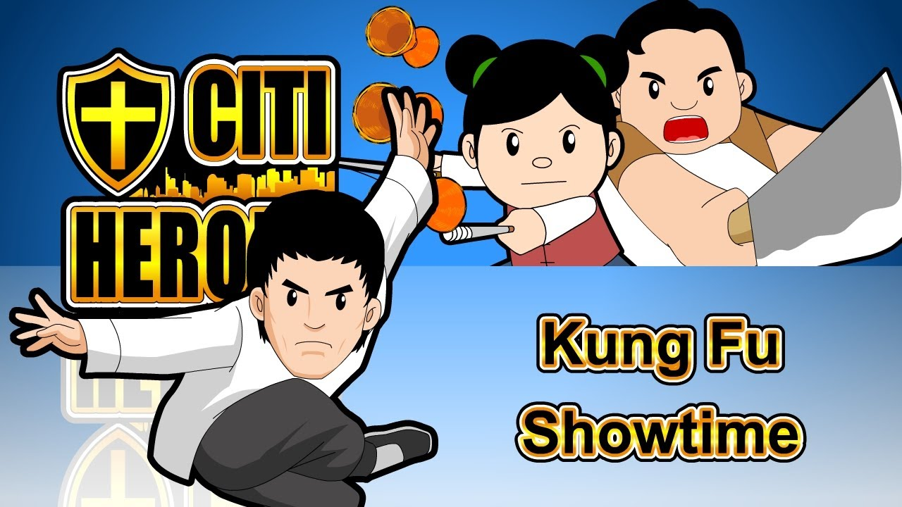 "Citi Heroes EP110 ""Kung Fu Showtime"""