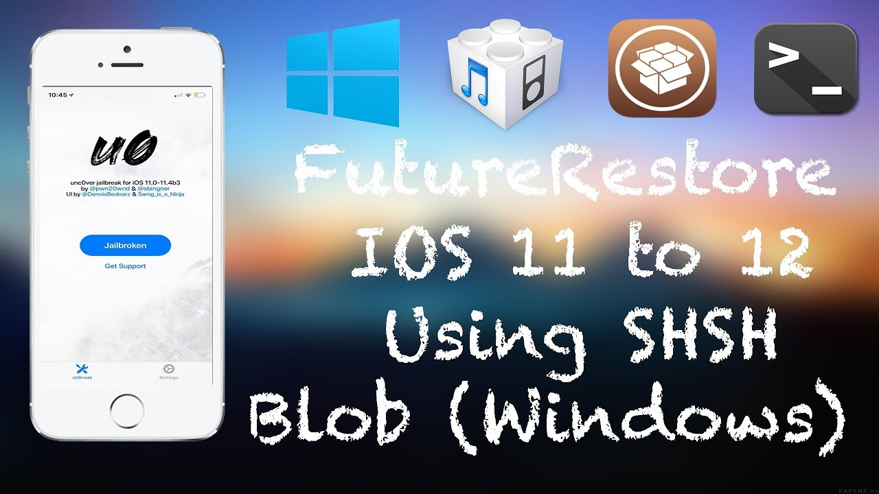 [Windows] How to FutureRestore [Upgrade] iOS 11-11 4 1 to iOS 12-12 1 2  with SHSH Blobs on Windows