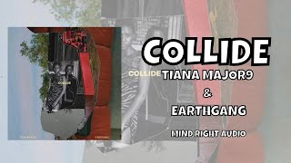 "Tiana Major9 & EARTHGANG - Collide (From ""Queen & Slim: The Soundtrack"")"