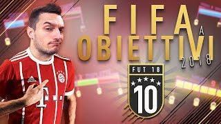 FIFA 18 A OBIETTIVI - EPISODIO 10 | DEL PIERO SKILL SQUAD!