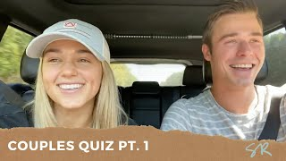 COUPLES QUIZ with Sadie Robertson and Christian Huff (Part 1 of 2)