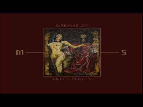 Mord'A'Stigmata - Dreams of Quiet Places (Full-length : 2019)