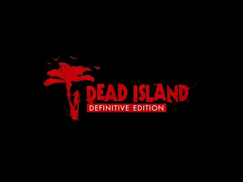 So.. Many.. More.. Side QUESTS!?   Dead Island: Definitive Edition #9  