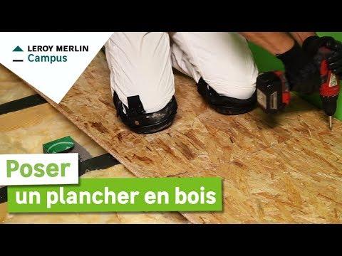 Comment Poser Un Plancher Bois Leroy Merlin