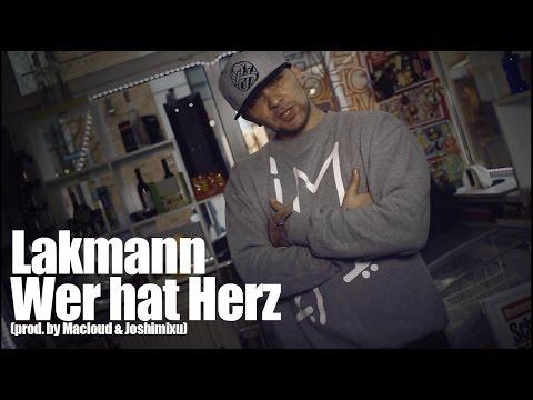 Lakmann - Wer hat Herz (prod. by Macloud & Joshimixu)
