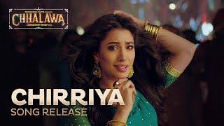 CHIRRIYA - OST Chhalawa